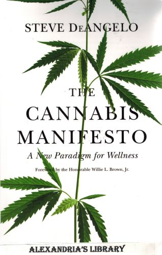 Image for The Cannabis Manifesto: A New Paradigm for Wellness