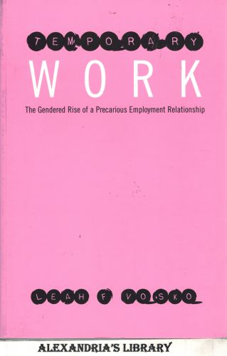 Image for Temporary Work: The Gendered Rise of a Precarious Employment Relationship (Studies in Comparative Political Economy and Public Policy)