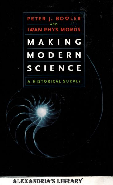 Image for Making Modern Science: A Historical Survey