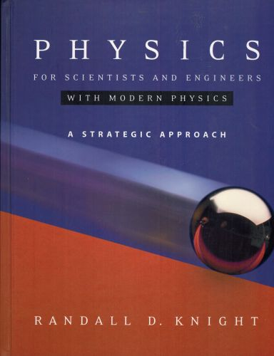 Image for Physics for Scientists and Engineers: A Strategic Approach with Modern Physics (chs 1-42)