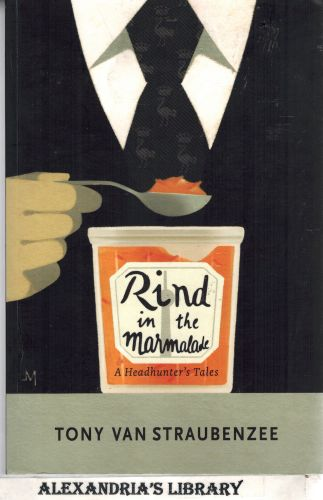 Image for Rind in the Marmalade: A Headhunter's Tales