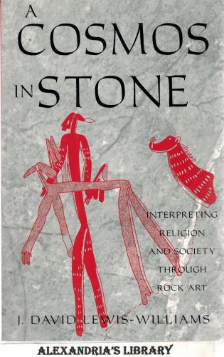 Image for A Cosmos in Stone: Interpreting Religion and Society Through Rock Art (Archaeology of Religion)