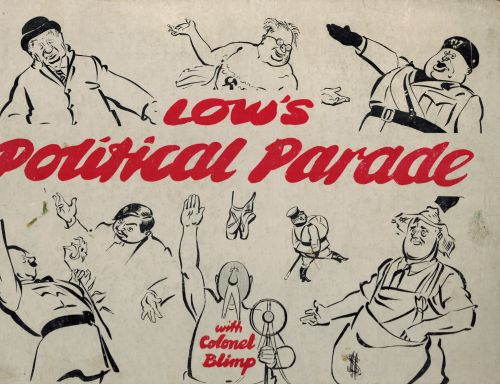 Image for Low's Political Parade with Colonel Blimp