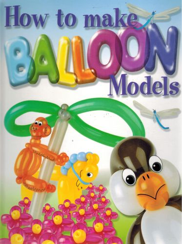 Image for How To Make Balloon Models