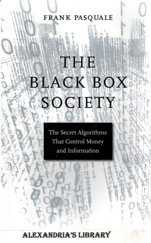 Image for The Black Box Society: The Secret Algorithms That Control Money and Information