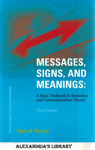 Image for Messages, Signs, And Meanings (Studies in Linguistic and Cultural Anthropology)