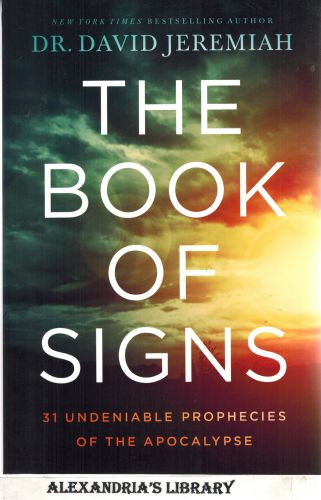 Image for The Book of Signs: 31 Undeniable Harbingers of the Apocalypse