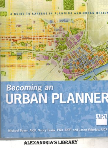 Image for Becoming an Urban Planner: A Guide to Careers in Planning and Urban Design