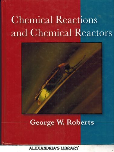 Image for Chemical Reactions and Chemical Reactors