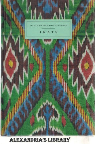 Image for Ikats (The Victoria and Albert Colour Books)