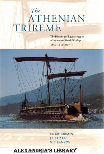 Image for The Athenian Trireme: The History and Reconstruction of an Ancient Greek Warship Second Edition