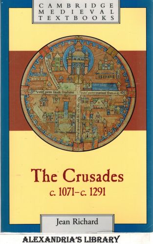 Image for The Crusades c.1071-c.1291 (Cambridge Medieval Textbooks)