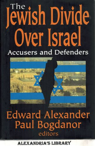 Image for The Jewish Divide Over Israel: Accusers and Defenders