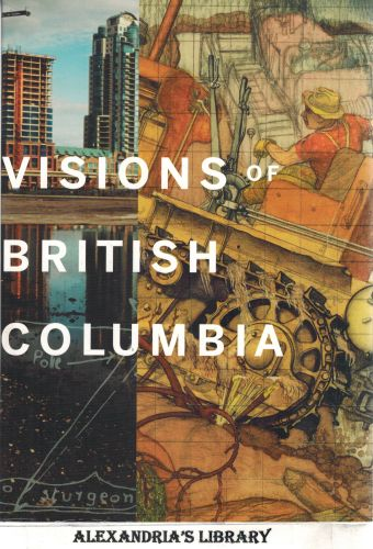 Image for Visions of British Columbia: A Landscape Manual