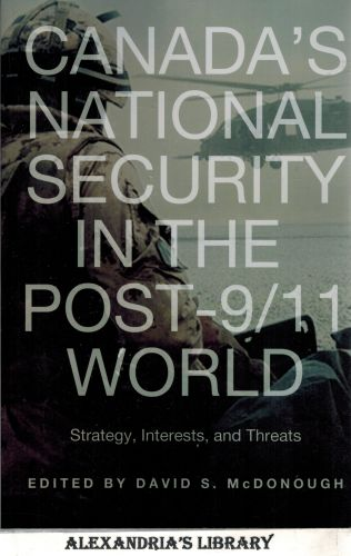 Image for Canada's National Security in the Post-9/11 World: Strategy, Interests, and Threats