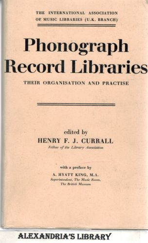 Image for Phonograph record libraries;: Their organisation and practice