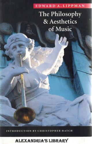 Image for The Philosophy and Aesthetics of Music