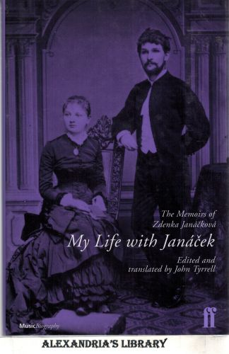 Image for My Life with Janácek: The Memoirs of Zdenka Janackova (Faber Edition)