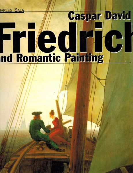 Image for Caspar David Friedrich: And Romantic Painting