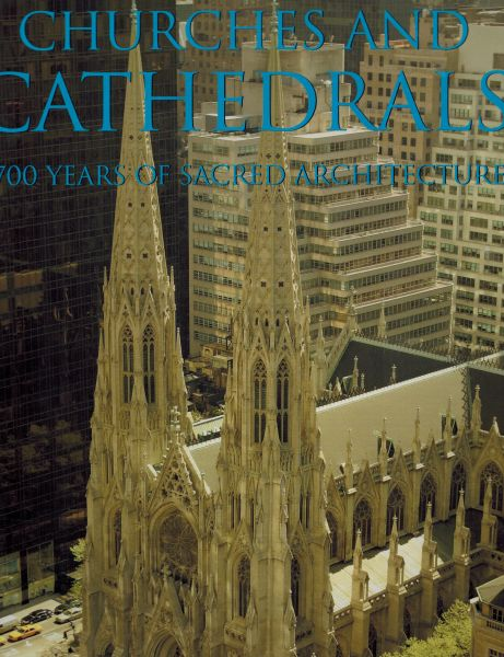 Image for Churches and Cathedrals: 1700 Years of Sacred Architecture