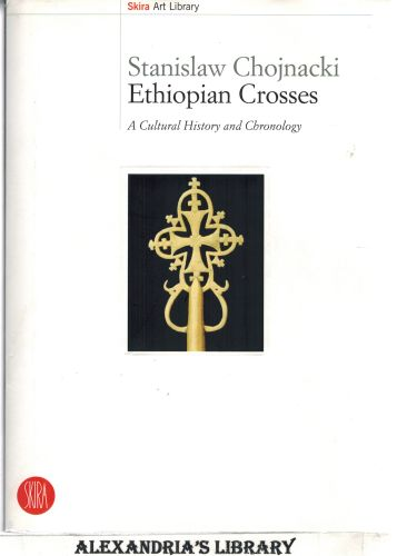 Image for Ethiopian Crosses - A Cultural History and Chronology