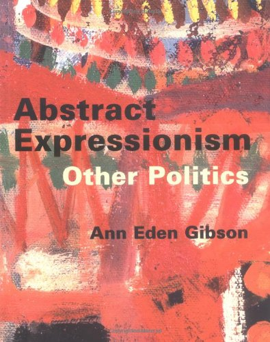 Image for Abstract Expressionism: Other Politics
