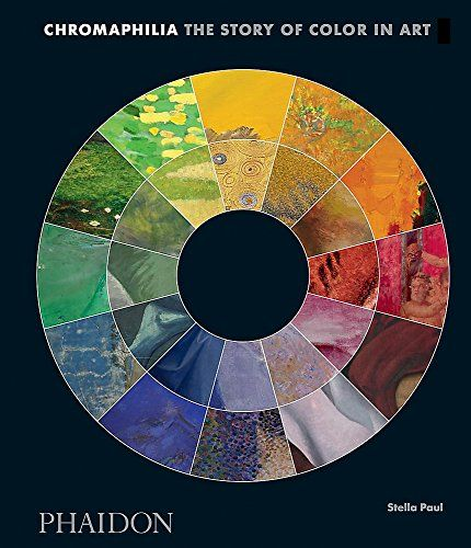 Image for Chromaphilia: The Story of Color in Art