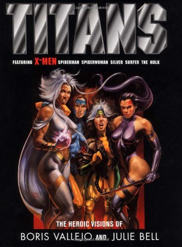 Image for Titans: The Heroic Visions of Boris Vallejo and Julie Bell