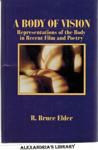 Image for A Body of Vision: Representations of the Body in Recent Film and Poetry
