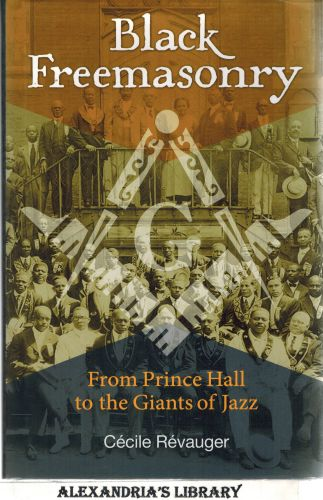 Image for Black Freemasonry: From Prince Hall to the Giants of Jazz