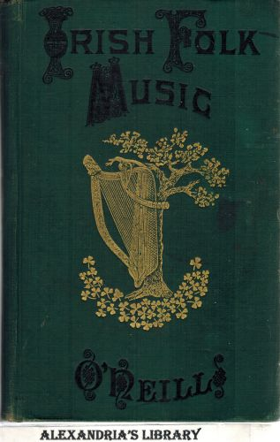 Image for Irish Folk Music: A Fascinating Hobby  with Some Account of Allied Subjects Including O'Farrell's Treatise on the Irish or Union Pipes and Touhey's Hints to Amateur Pipers