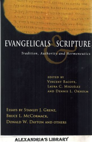 Image for Evangelicals & Scripture: Tradition, Authority and Hermeneutics (Wheaton Theology Conference)