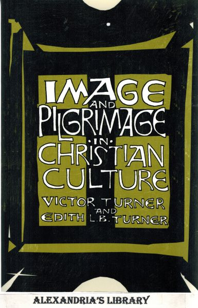 Image for Image and Pilgrimage in Christian Culture