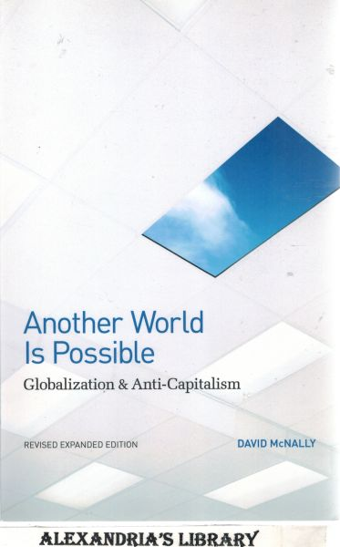 Image for Another World Is Possible: Globalization and Anti-Capitalism