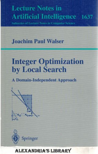 Image for Integer Optimization by Local Search: A Domain-Independent Approach (Lecture Notes in Computer Science (1637))