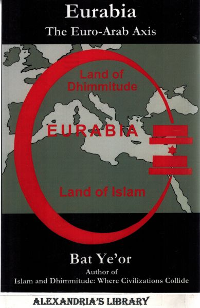 Image for Eurabia: The Euro-Arab Axis