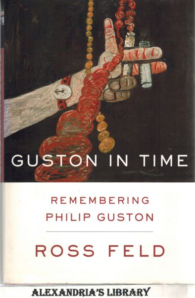 Image for Guston in Time: Remembering Philip Guston