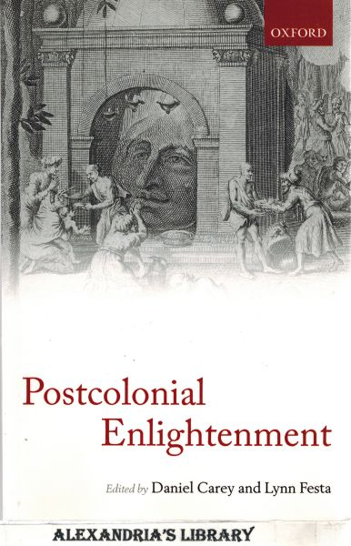 Image for The Postcolonial Enlightenment: Eighteenth-Century Colonialism And Postcolonial Theory