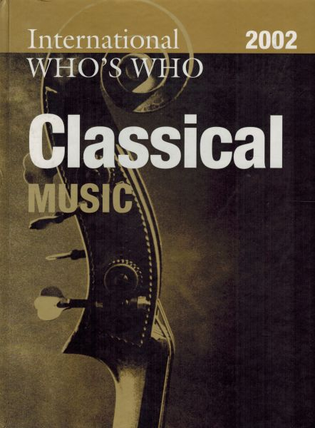 Image for International Who's Who in Classical Music 2002 (Europa International Who's Who in Classical Music)