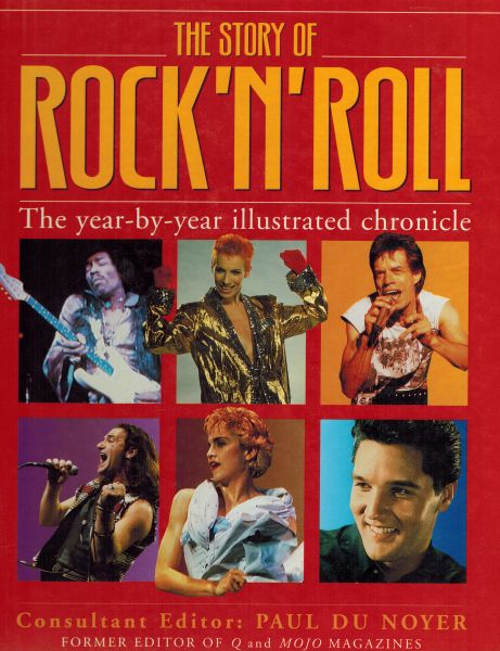 Image for The Story of Rock'N'Roll - A Year-by-Year Illustrated Chronicle