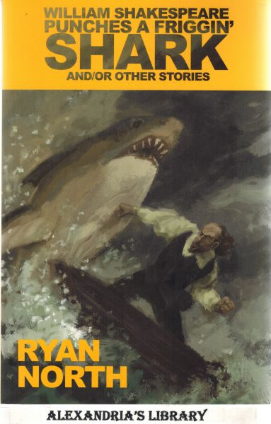 Image for William Shakespeare Punches a Friggin' Shark and/or Other Stories