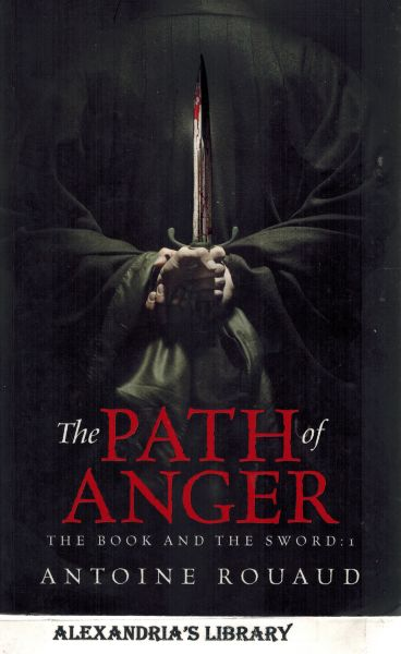 Image for The Path of Anger: The Book and the Sword: 1