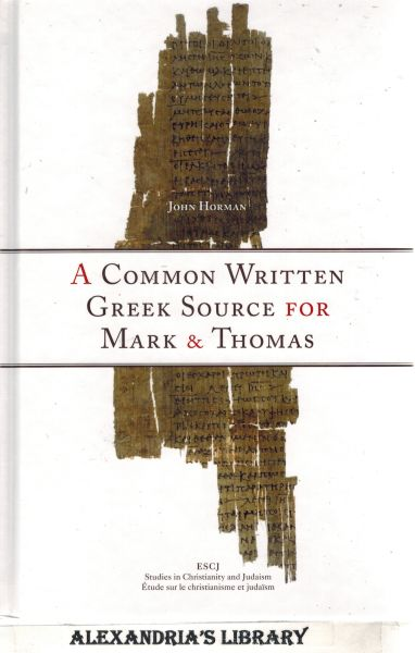Image for A Common Written Greek Source for Mark and Thomas (Studies in Christianity and Judaism)