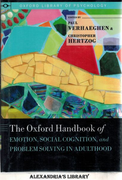 Image for The Oxford Handbook of Emotion, Social Cognition, and Problem Solving in Adulthood (Oxford Library of Psychology)
