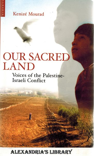 Image for Our Sacred Land: Voices of the Palestine-Israeli Conflict
