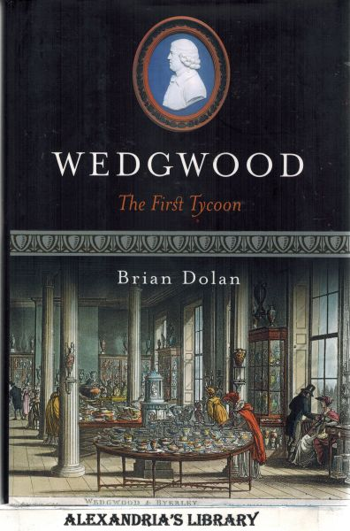 Image for Wedgwood: The First Tycoon