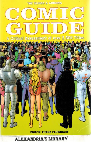 Image for The Slings And Arrows Comic Guide - . A critical assessment of over 2,500 titles.