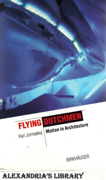 Image for Flying Dutchmen: Motion in Architecture