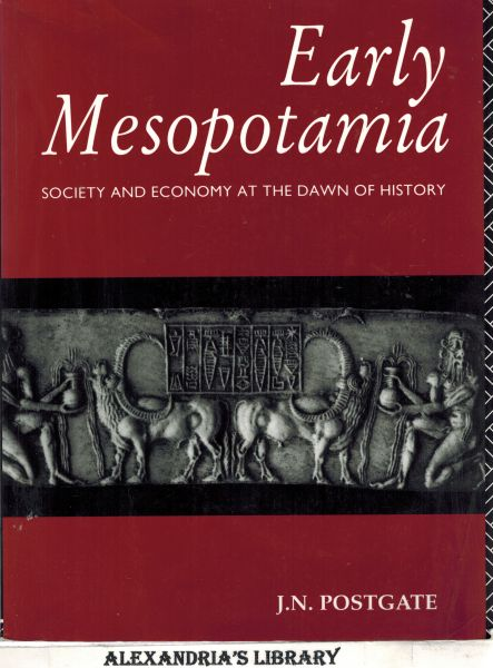 Image for Early Mesopotamia: Society and Economy at the Dawn of History