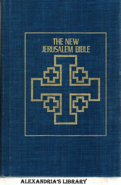 Image for The New Jerusalem Bible: The Complete Text of the Ancient Canon of the Scriptures with Up-to-Date Introductions and Notes